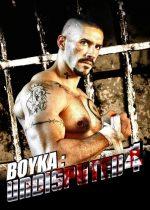 دانلود فیلم شکست ناپذیر ۴ بویکا Boyka Undisputed 2016