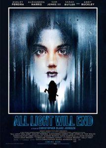 دانلود فیلم تمام روشنایی پایان می یابد All Light Will End 2018 سانسور شده + دوبله فارسی