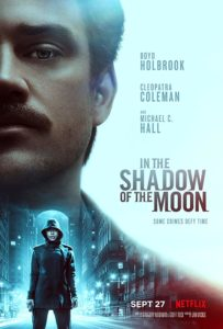 دانلود فیلم در سایه ماه 2019 In the Shadow of the Moon سانسور شده + زیرنویس فارسی