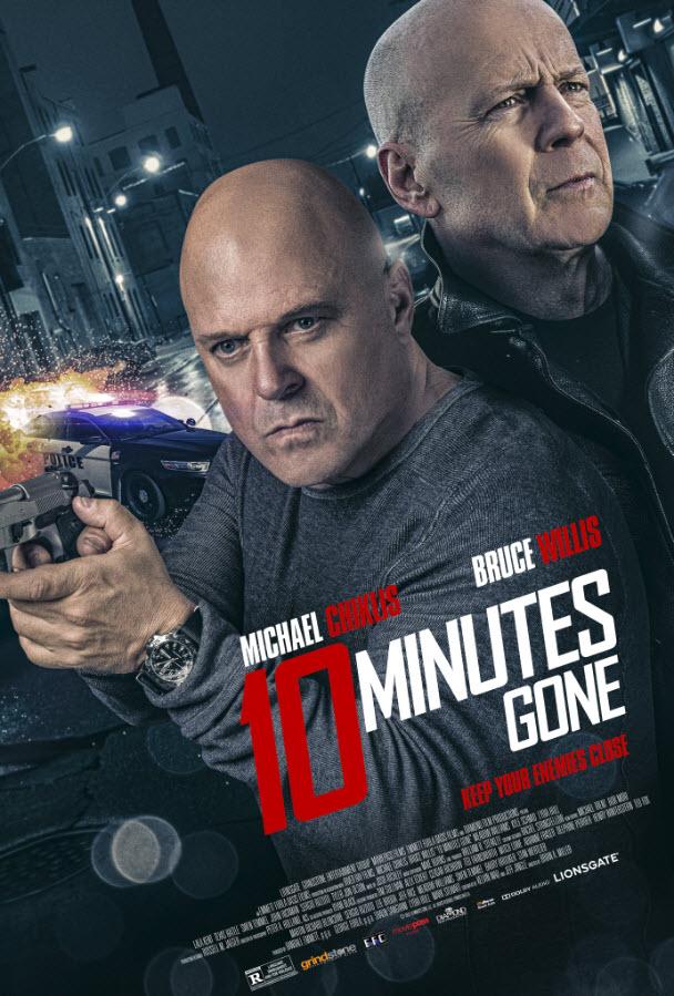 دانلود فیلم 10 دقیقه تمام شد 2019 Ten Minutes Gone سانسور شده + زیرنویس فارسی