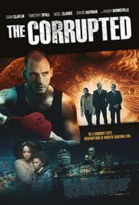 دانلود فیلم فاسد 2019 The Corrupted سانسور شده + زیرنویس فارسی