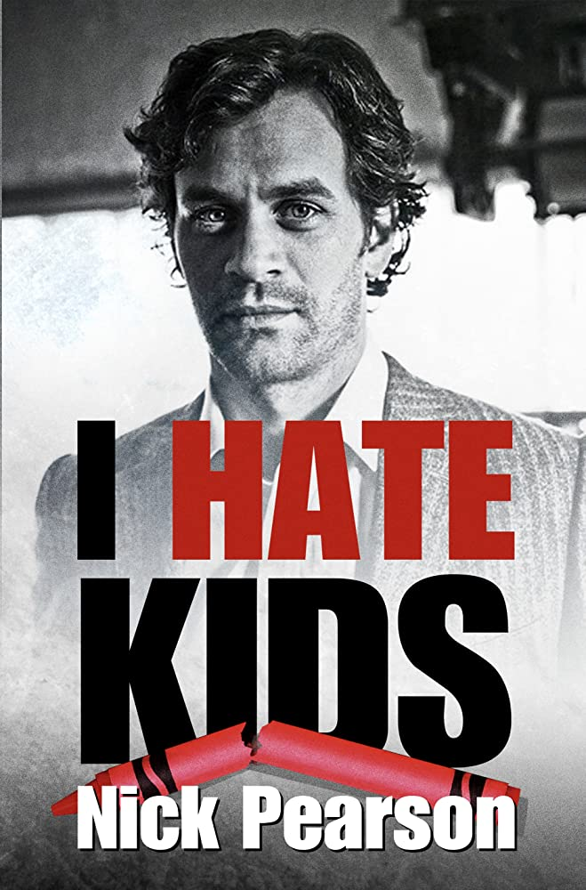 دانلود فیلم من از بچه ها متنفرم I Hate Kids2019 زیرنویس فارسی